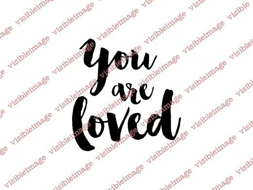 Visible Image Clear Stamp - You are loved